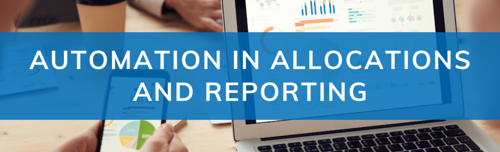 Automation in Allocations and Reporting Fi-Tek